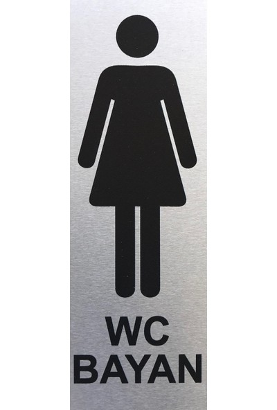 Se -Dizayn Wc Bayan Tuvalet Tabelası Kapı Yönlendirme Levhası 5cmx15cm