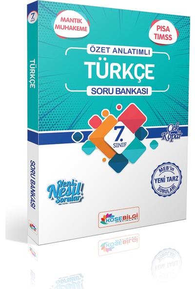 Köşe Bilgi Yayınları 7. Sınıf Özet Bilgili Türkçe Soru Bankası