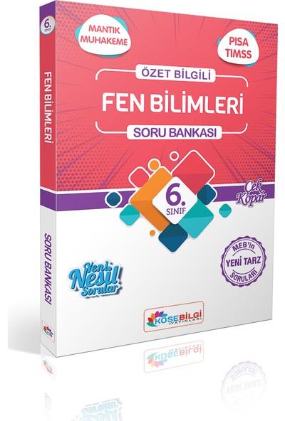 Köşe Bilgi Yayınları 6. Sınıf Özet Bilgili Fen Bilimleri Soru Bankası