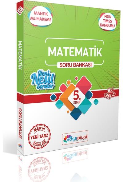 Köşe Bilgi Yayınları 5. Sınıf Özet Bilgili Matematik Soru Bankası