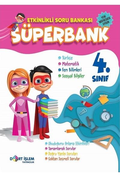 Dört İşlem Yayıncılık Süperbank 4. Sınıf Etkinlikli Soru Bankası