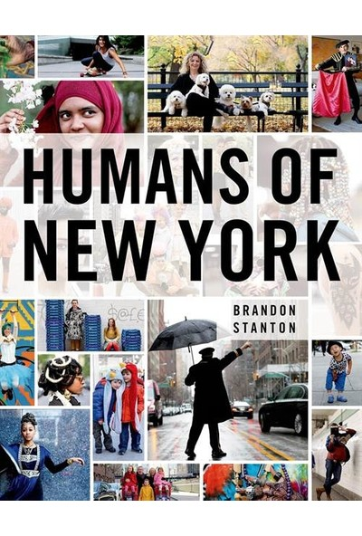 Human's Of New York - Brandon Stanton