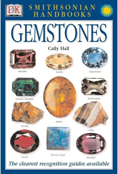 Smithsonian Handbook: Gemstones - Cally Hall
