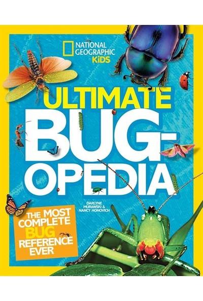 Ultimate Bugopedia: The Most Complete Bug Reference Ever - Darlyne Murawski