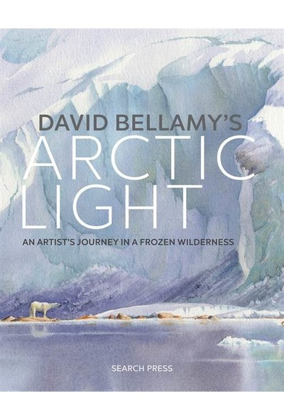 David Bellamy's Arctic Light - David Bellamy