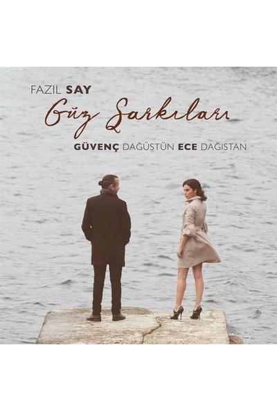 Güvenç Dağüstün - Ece Dağıstan - Fazıl Say Güz Şarkıları - Plak