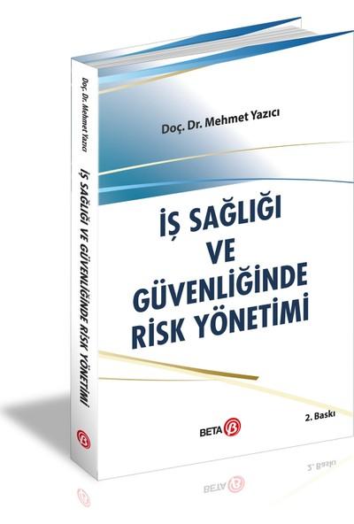 İş Sağlığı ve Güvenliğinde Risk Yönetimi