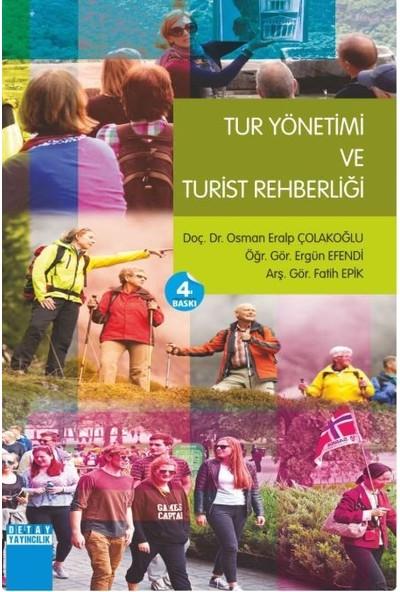 Tur Yönetimi Ve Turist Rehberliği-Osman Eralp Çolakoğlu