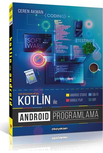 Kotlin ile Android Programlama – Ceren Akman