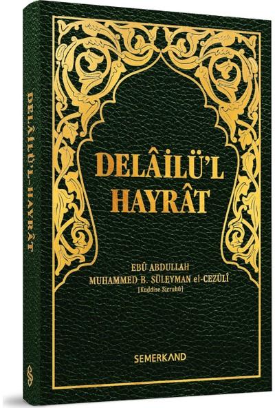 Delailül Hayrat Hafız Boy - Süleyman El-Cezuli