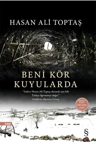 Beni Kör Kuyularda - Hasan Ali Toptaş