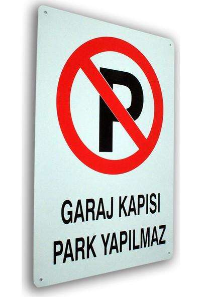 PassPano Metal Iş Güvenliği Levha GARAJ KAPISI PARK YAPILMAZ 25,5 x 36 cm