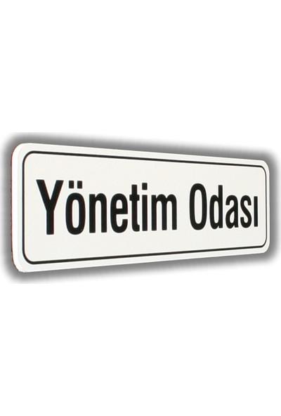 PassPano Pvc Foam Levha YÖNETİM ODASI 7 x 25 cm