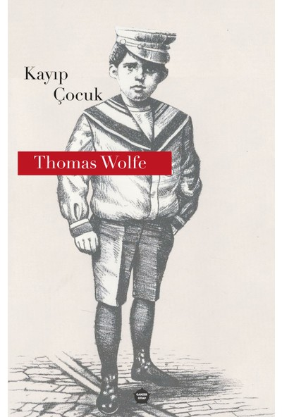 Kayıp Çocuk - Thomas Wolfe