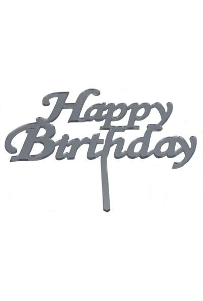 Elitparti Happy Birthday Pleksi Pasta Yazısı Gümüş