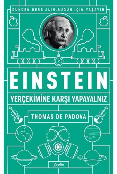Einstein: Yerçekimine Karşı Yapayalnız - Thomas De Padova