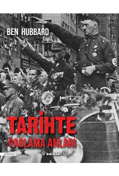 Tarihte Parlama Anları - Ben Hubbard