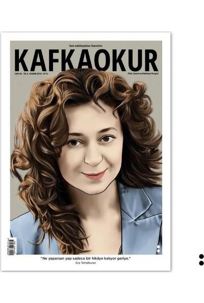 Kafka Okur Dergisi Sayı:45 Kasım 2019
