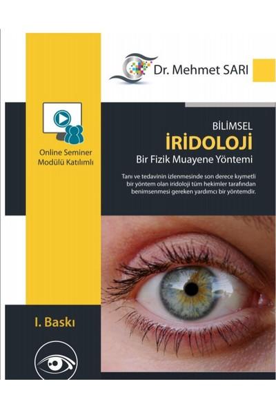 Bilimsel Iridoloji Bir Fiziksel Muayene Yöntemi - Mehmet Sarı