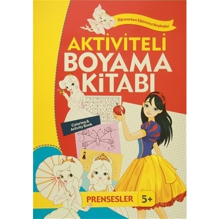 Aktiviteli Boyama Kitabi 5 Yas Prensesler Turuncu Kitap Fiyati