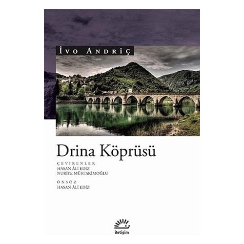 Drina Köprüsü - İvo Andriç