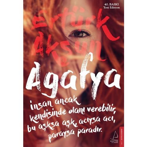 Agafya (İmzalı) - Ertürk Akşun