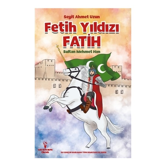 Fetih Yıldızı Fatih Sultan Mehmet Han