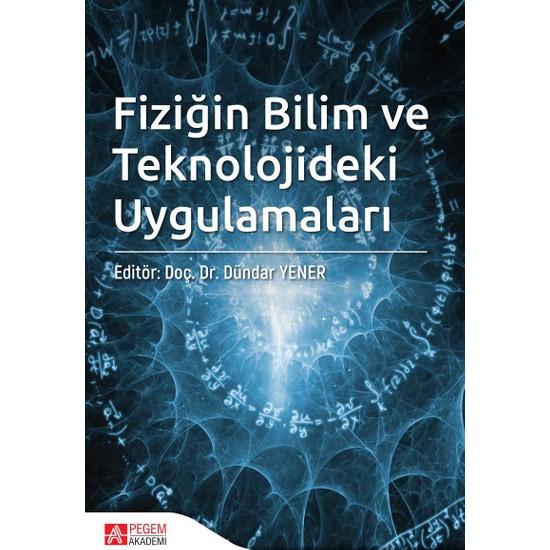Fiziğin Bilim Ve Teknolojideki Uygulamaları - Yeşim Yener