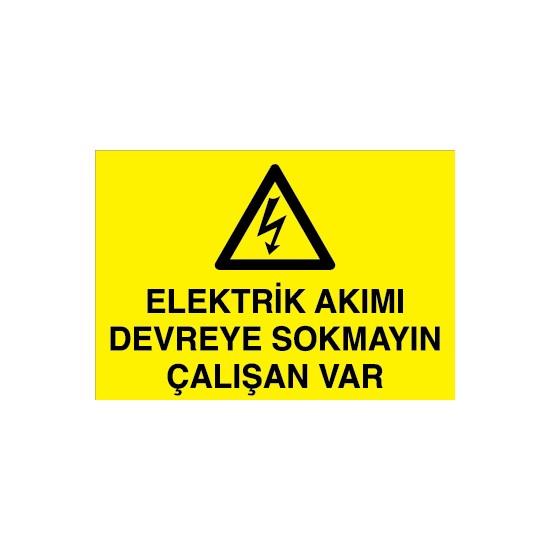 Canis Etiket Elektrik Akımı Devreye Sokmayın Çalışan Var Sticker - Folyo