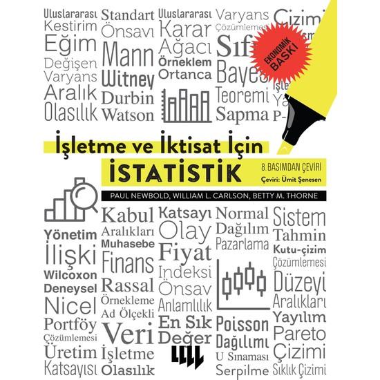 İşletme Ve İktisat İçin İstatistik 8. Basımdan Çeviri Ekonomik Baskı - Paul Newbold