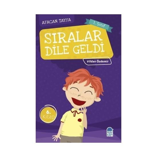Sıralar Dile Geldi / Afacan Tayfa 1. Sınıf Okuma Kitabı - Vildan Özdemir