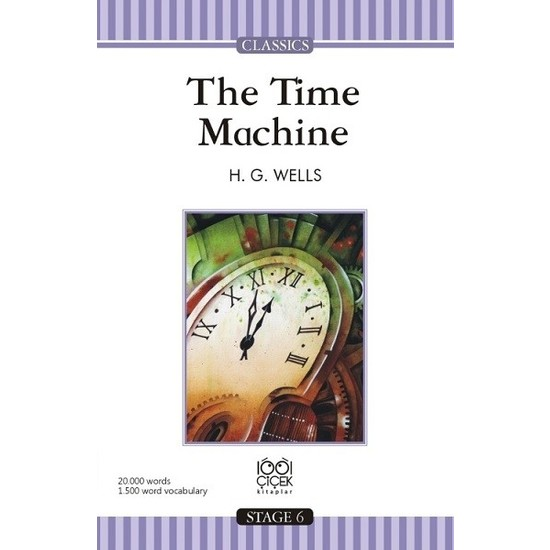 The Time Machine Stage 6 Books - H. G. Wells
