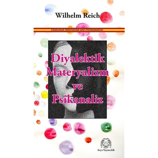 Diyalektik Materyalizm Ve Psikanaliz - Wilhelm Reich