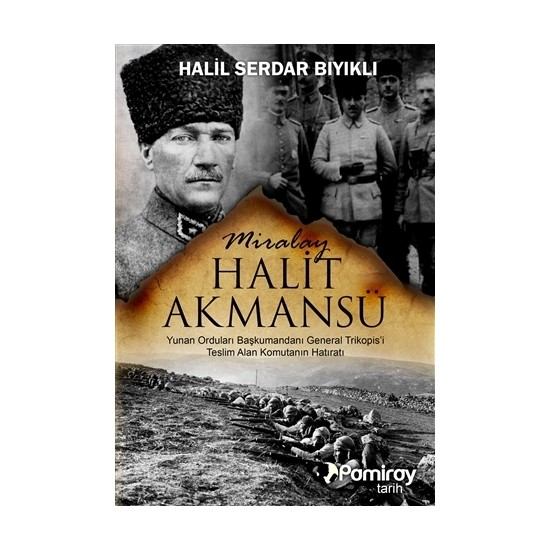 Miralay Halit Akmansü
