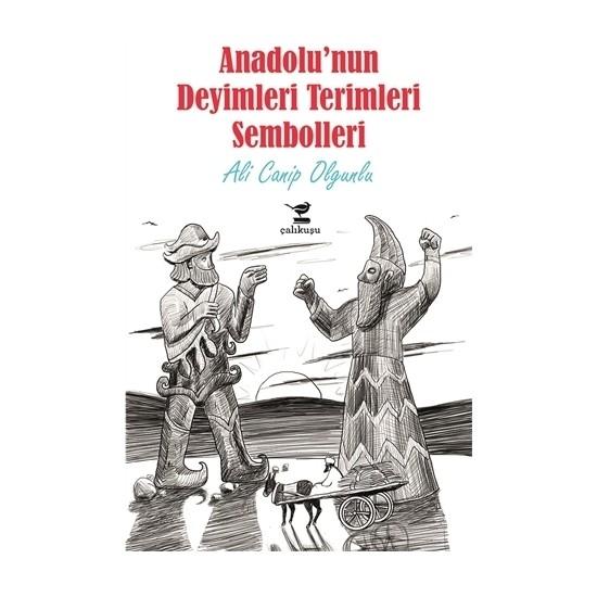 Anadolu'nun Deyimleri Terimleri Sembolleri