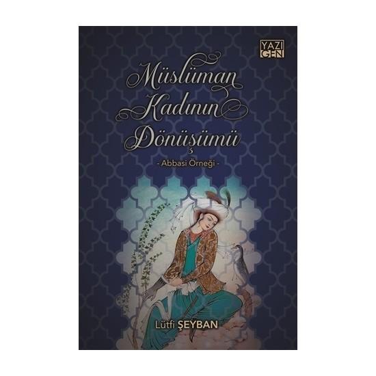 Müslüman Kadının Dönüşümü