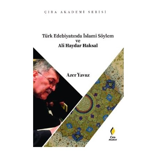 Türk Edebiyatında İslami Söylem ve Ali Haydar Haksal