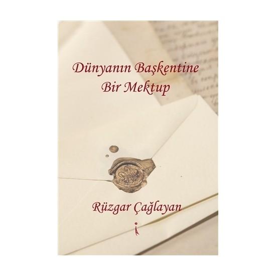 Dünyanın Başkentine Bir Mektup