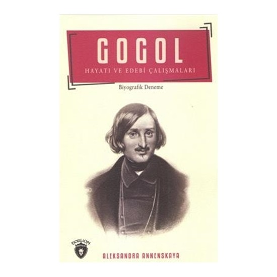 Gogol Hayatı ve Edebi Çalışmaları