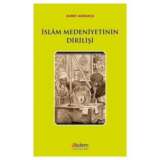 İslam Medeniyetinin Dirilişi