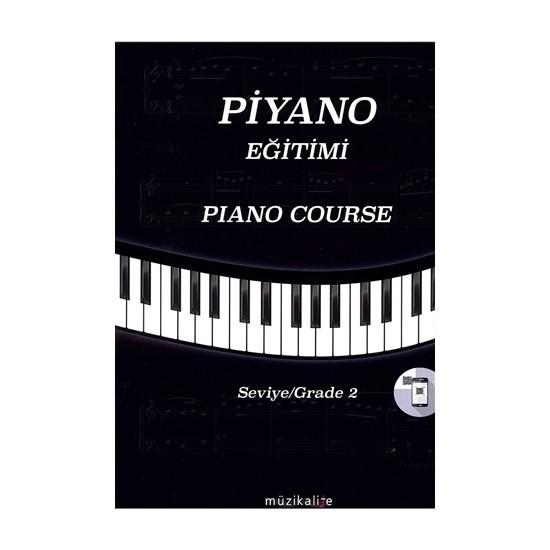 Piyano Eğitimi Seviye 2 - Piano Course Grade 2