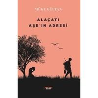 Alaçatı Aşk'ın Adresi - Müge Gültan