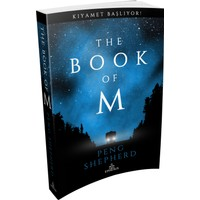 The Book of M: Kıyamet Başlıyor! (Karton Kapak) - Peng Shepherd