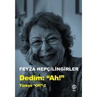 """Dedim Ah! """"Türkçe Off 2"""" - Feyza Hepçilingirler"""