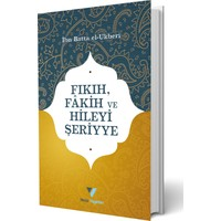 Fıkıh, Fakih ve Hileyi Şeriyye - İbn Batta El-Ukberi