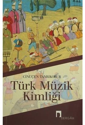 Türk Müzik Kimliği-Cinuçen Tanrıkorur