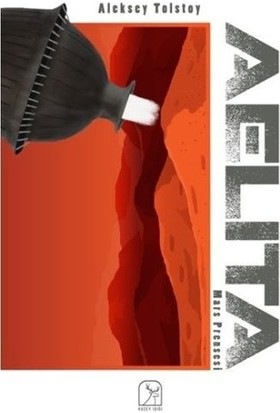 Aelita Mars Prensesi - Aleksey Tolstoy