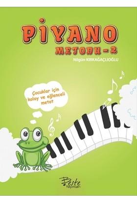 Piyano Metodu - 2 - Fatma Nilgün Kırkağaçlıoğlu
