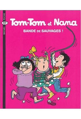 Tom-Tom Et Nana 6: Bande De Sauvages