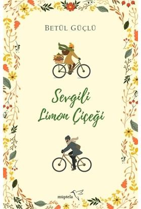 Sevgili Limon Çiçeği - Betül Güçlü